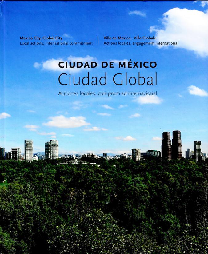 Ciudad de México, Ciudad Global Acciones locales, compromiso internacional