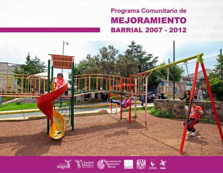 Programa Comunitario de Mejoramiento Barrial 2007-2012 (Digital)