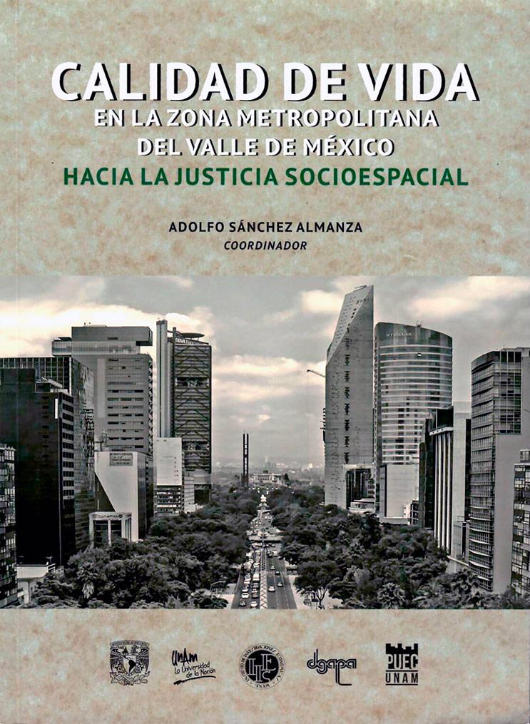Calidad de vida en la zona metropolitana del Valle de México. Hacia la justicia socioespacial