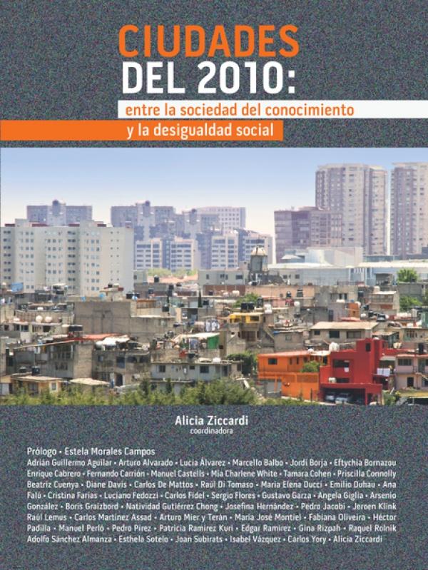 Ciudades del 2010 entre: la sociedad del conocimiento y la desigualdad social