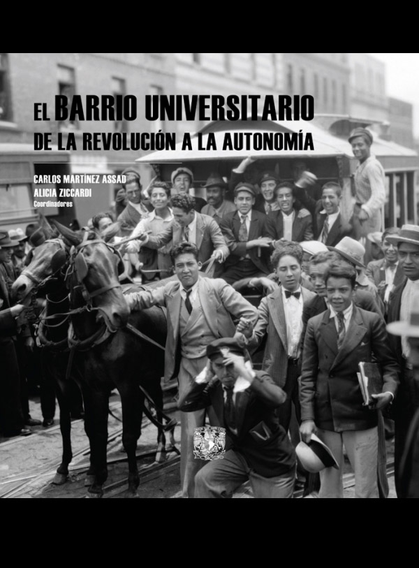 El Barrio Universitario de la Revolución a la Autonomía