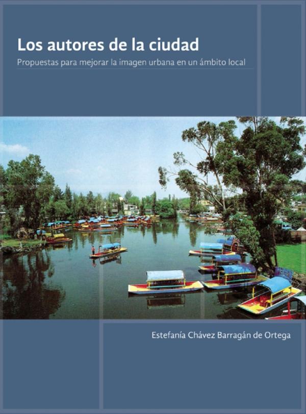 Los autores de la ciudad. Propuestas para mejorar la imagen urbana en un ámbito local